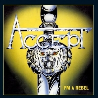 CD Accept - I'm A Rebel [2005]