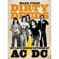 Книга AC/DC - Dirty Deeds: My Life Inside/Outside Of AC/DC [2011]