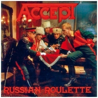 CD Accept - Russian Roulette [2004]